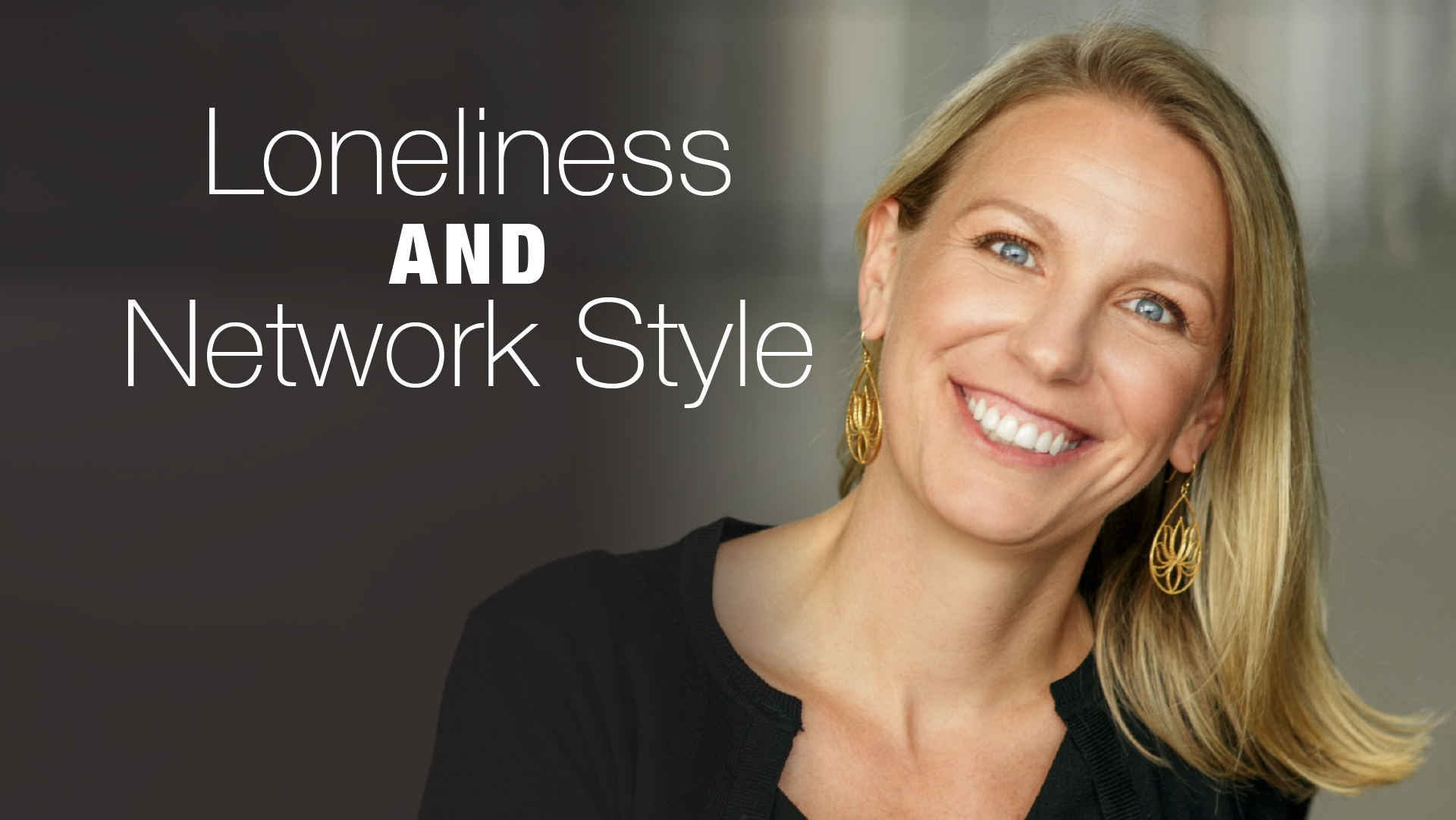Loneliness and Network Style - Header Image